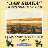 Jah Shaka - Commandments Of Dub Part 3: Lion's Share Of Dub (Jah Shaka Music) CD